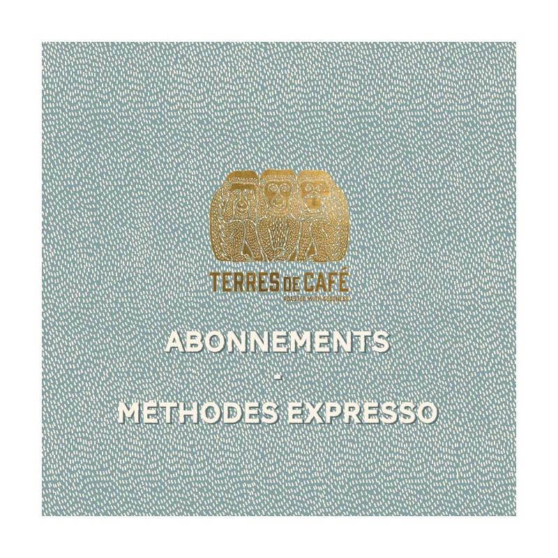 Abonnement Expresso - 9 mois | Terres de Café